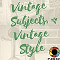 Vintage Subjects and Vintage Style - Art Group